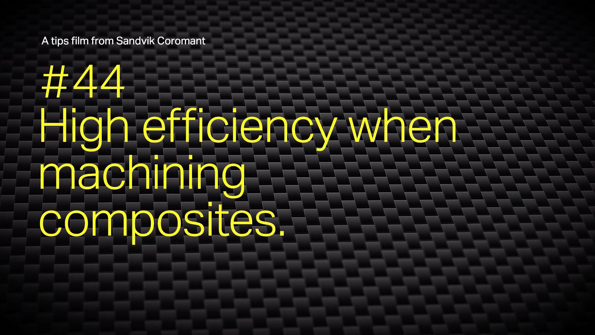 Metal cutting knowledge >> Technical guide from Sandvik Coromant